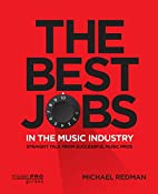 The Best Jobs in the Music Industry:…