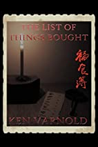 The List of Things Bought by Ken Varnold