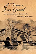 A Damn Fine Growth: Autobiography of a…