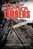 Gardner, Charlie: Rotten Timbers