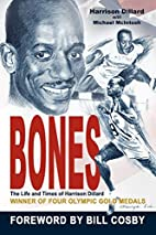 Bones: The Life and Times of Harrison…