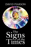 Pearson, David: The Signs of the Times