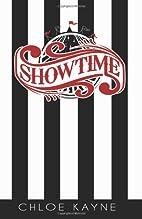 Showtime by Chloe Kayne