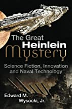 The Great Heinlein Mystery: Science Fiction,…