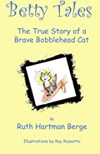 Betty Tales: The True Story of a Brave…