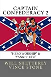 Shetterly, Will: Captain Confederacy 2