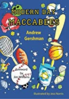 Modern Day Maccabees by Andrew Gershman