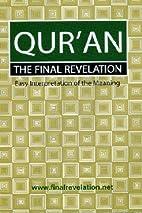 Qur'an by Dr Abdul Hye