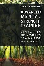 Advanced Mental Strength Training: Revealing…