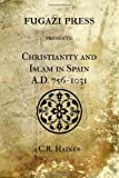 Haines, C R: Christianity and Islam in Spain