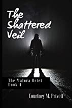 The Shattered Veil: Echoes of Oblivion by…