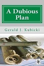A Dubious Plan: Colton Banyon Mystery #5…