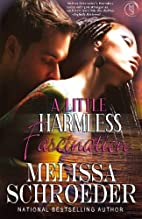 A Little Harmless Fascination by Melissa…