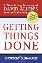 Getting Things Done: A Time Saving Summary…