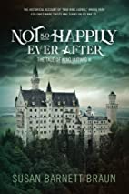 Not So Happily Ever After: The Tale of King…