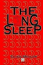 The Long Sleep by Stephen Mellor