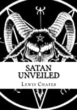 Chafer, Lewis Sperry: Satan Unveiled