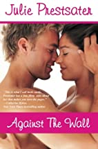 Against the Wall (Against the Wall, #1) by…