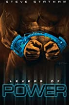 Levers of Power (Volume 2) by Steve Statham
