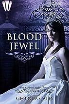 Blood Jewel by Georgia Cates