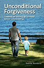 Unconditional Forgiveness: Lessons on…