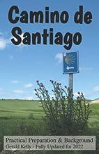Camino de Santiago - Practical Preparation…