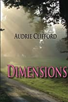 Dimensions by Audrie Clifford