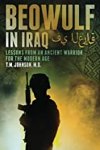 Beowulf in Iraq Lessons from an Ancient…