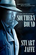 Southern Bound (Max Porter, #1) by Stuart…