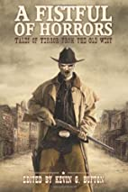 A Fistful of Horrors: Tales of Terror from…