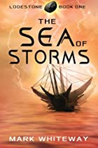 Lodestone Book One: The Sea of Storms…