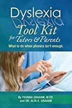 Dyslexia Tool Kit for Tutors and Parents:…