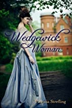 Wedgewick Woman by Patricia Strefling