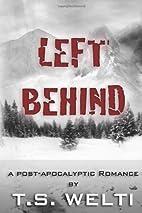 Left Behind (No Shelter, #2) A…