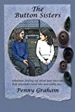 Graham, Penny: The Button Sisters (Volume 1)