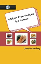 Gluten Free Recipes for Dinner (Volume 1) by…