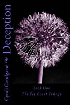 Deception (Fey Court Trilogy, #1) by Cyndi…