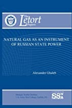 Natural Gas as an Instrument of Russian…
