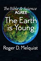 The Bible and Science Agree: The Earth is…
