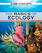 The Basics of Ecology (Core Concepts) by…