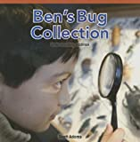 Adams, Scott: Ben's Bug Collection: Understanding Addition (Rosen Common Core Math Readers: Level D)