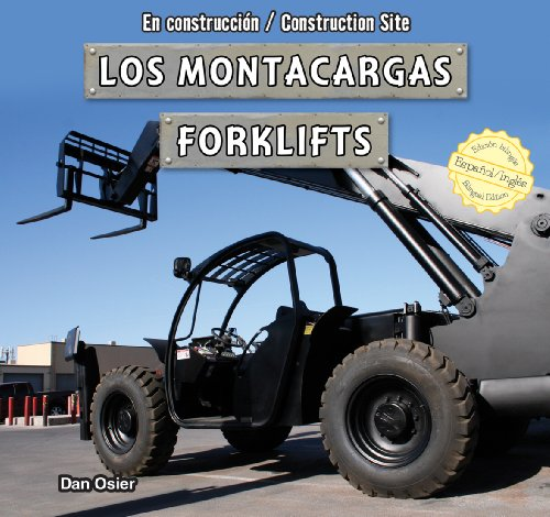 los-montacargas-forklifts-en-construccin-construction-site-spanish-and-english-edition