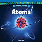 Atoms (Ultimate Science: Physical Science)…