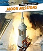 Moon Missions by Edward Close