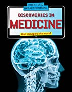 Discoveries in Medicine That Changed the…