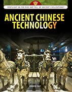 Ancient Chinese technology by Jennifer Culp