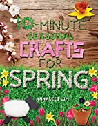 10-minute seasonal crafts for spring by…