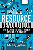 Resource Revolution: How to |Capture the…