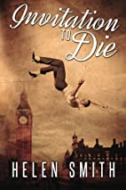 Invitation to Die by Helen Smith