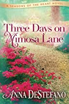 Three Days on Mimosa Lane (A Seasons of the…